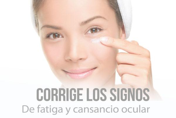 Corrige los signos de fatiga y cansancio ocular