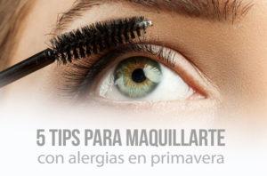 Maqulllaje ojos con alergia en primavera
