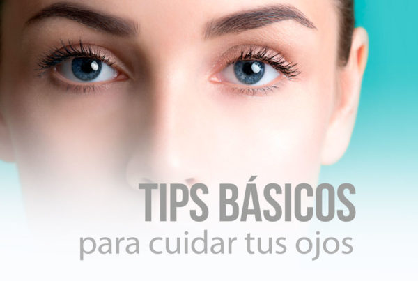 tips basicos para cuidar tus ojos