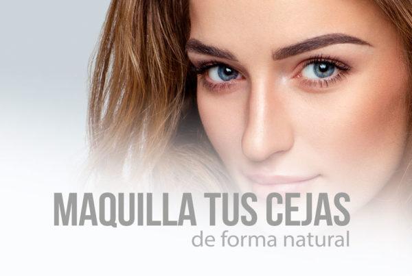 Maquilla tus cejas de forma natural